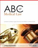 ABC of Medical Law, Corfield, Lorraine and Granne, Ingrid, 1405176288