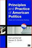 Principles and Practice of American Politics: Classic and Contemporary Readings, 5th Edition, Samuel Kernell and Steven S. Smith, 1452226288