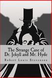 The Strange Case of Dr. Jekyll and Mr. Hyde, Robert Stevenson, 150035628X