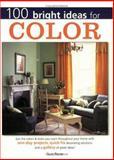 100 Bright Ideas for Color, Sue Rose, 1558706283
