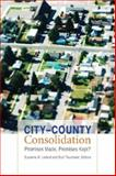 City - County Consolidation : Promises Made, Promises Kept?, Leland, Sue, 1589016289