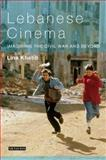 Lebanese Cinema : Imagining the Civil War and Beyond, Khatib, Lina, 1845116283