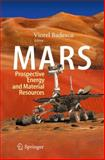 Mars : Prospective Energy and Material Resources, , 3642036287
