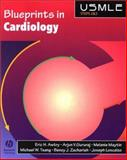 Blueprints in Cardiology, Loscalzo, Joseph and Awtry, Eric H., 0632046287