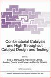 Combinatorial Catalysis and High Throughput Catalyst Design and Testing, , 079236628X