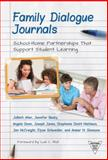 Family Dialogue Journals : School-Home Partnerships That Support Student Learning, Allen, JoBeth and Beaty, Jennifer, 0807756288