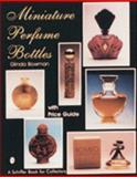 Miniature Perfume Bottles, Glinda Bowman, 0887406289