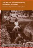 The 1946 and 1953 Yale University Excavations in Trinidad, Boomert, Arie and Faber-Morse, Birgit, 0913516287