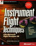 Instrument Flight Techniques with Microsoft Flight Simulator 98, Michele Chambre, 1572316284
