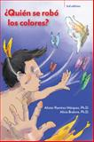 Quien Se Robo Los Colores?, Alister Ramirez Marquez and Alicia Bralove, 1938026284