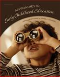 Approaches to Early Childhood Education, Roopnarine, Jaipaul and Johnson, James, 0135126282