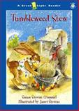 Tumbleweed Stew, Susan Stevens Crummel, 0152026282