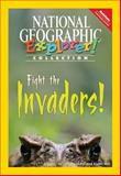 Fight the Invaders!, National Geographic Learning, National Geographic Learning, 1133806287