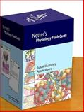Netter's Physiology Flash Cards, Mulroney, Susan and Myers, Adam, 1416046283