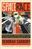 Space Race, Deborah Cadbury, 0061176281