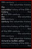 The Columbia History of the 20th Century, , 0231076282