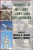 Handbook of Military Industrial Engineering, Thomas, Marlin U., 1420066285