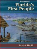 Florida's First People, Robin Brown, 1561646288