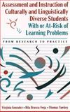 Assessment and Instruction of Culturally and Linguistically Diverse Students with or At-Risk of Learning Problems : From Research to Practice, Yawkey, Thomas D., 0205156290