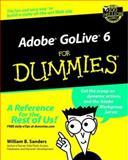 Adobe Golive 6 for Dummies, William B. Sanders, 0764516299