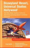 Disneyland Resort, Universal Studios Hollywood : And Other Major Southern California Attractions Including Disney's California Adventure, Sandler, Corey, 0809226294