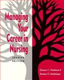 Managing Your Career in Nursing, McGettigan, Barbara and Henderson, Frances, 0887376290