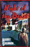 Night of the Beast : Book 1 in the Night Trilogy, Shannon, Harry, 0971116296