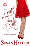 Love at First Date, Susan Hatler, 148028629X