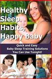 Healthy Sleep Habits, Happy Baby, Ted Dobbins and Mary Dobbins, 1492856290