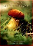 The Glorious Mushroom, Frank Spinelli, 1932646299