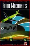 Fluid Mechanics : Introduction to Fluid Mechanics, Nakayama, Yasuki and Boucher, Robert, 0470236299