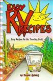 Easy RV Recipes, Ferne Holmes, 0914846299
