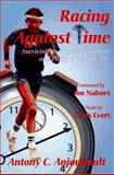 Racing Against Time, Anthony C. Anjoubault, 0935016295