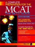 Complete Preparation for the MCAT : The Betz Guide, AFTAB Hassan Staff, 0941406296