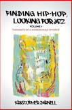 Finding Hiphop, Looking for Jazz, Kristopher Darnell, 1479766291