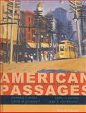 American Passages Set : A History of the United States, Ayers, Edward L. and Gould, Lewis L., 054716629X