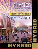 Physics for Scientists and Engineers with Modern, Revised Hybrid (with Enhanced WebAssign Printed Access Card for Physics, Multi-Term Courses), Serway, Raymond A. and Jewett, John W., 1305266293