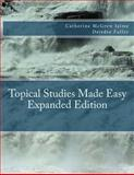 Topical Studies Made Easy Expanded Edition, Catherine Jaime, 1482556294