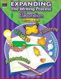 Expanding the Writing Process with Elaboration, Joyce Caskey, 0743936299