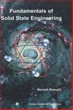 Fundamentals of Solid State Engineering, Razeghi, Manijeh, 0792376293