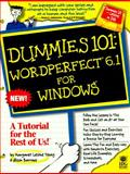 Dummies 101 : WordPerfect 6.1 for Windows, Young, Margaret L., 1568846290