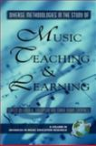 Diverse Methodologies in the Study of Music Teaching and Learning, Thompson, Linda K. and Campbell, Mark Robin, 1593116292