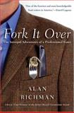 Fork It Over, Alan Richman, 006058629X
