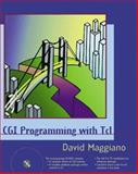 CGI Programming with TCL, Maggiano, David, 0201606291