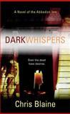 Dark Whispers, Chris Blaine, 0425206297