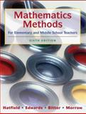 Mathematics Methods for Elementary and Middle School Teachers, Hatfield, Mary M. and Bitter, Gary G., 0470136294