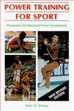 Power Training for Sport, Tudor O. Bompa, 0889626294