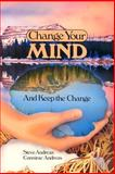Change Your Mind and Keep the Change, Connirae Andreas, 091122629X