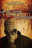 Chernobyl Murders, Michael Beres, 1933836296