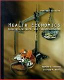 Health Economics : Theories, Insights and Industry Studies, Santerre, Rexford E., 0030256291